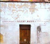 Silent Music / Pianist Jenny Lin