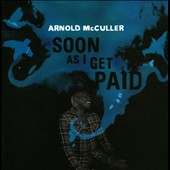 Arnold McCuller: Soon As I Get Paid