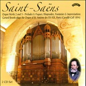 Saint-Saens: Organ Works, Vols 2 & 3 - Preludes & Fugues, Rhapsodies, Fantasies & Improvisations
