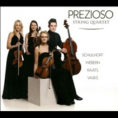 Schulhoff, Webern, Raats, Vasks: String Quartets / The Prezioso String Quartet