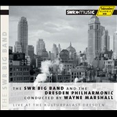Live at the Kulturpalast Dresden - The SWR Big Band plays Duke ellington, George Gershwin and Sammy Nestico