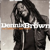 Dennis Brown: The Complete A&M Years