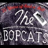 Bopcats: 25 Years of Rock N' Roll [Digipak]