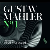 Mahler: Symphony No. 1 / Fabio Luisi, Vienna SO
