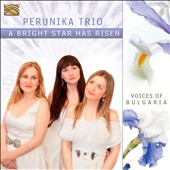 Perunika Trio: A Bright Star Has Risen *