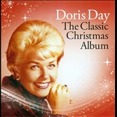Doris Day: The Classic Christmas Album