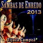 Various Artists: Carnaval 2013: Sambas de Enredo