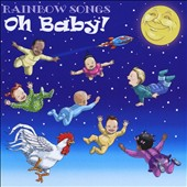 Rainbow Songs: Oh Baby!