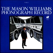 Mason Williams: The Mason Williams Phonograph Record