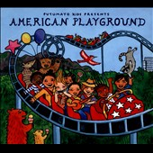Putumayo Presents: American Playground [Digipak]