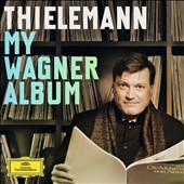 Christian Thielemann: My Wagner Album - excerpts from Rienzi, Meistersinger, Tristan, Parsifal, Rheingold, Siefgried et al.