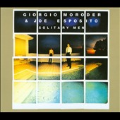 Joe Esposito (TV/TV)/Giorgio Moroder: Solitary Men [Bonus Tracks] [Deluxe] [Digipak]