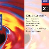 Khachaturian: Piano Concerto, Violin Concerto, etc