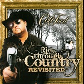 Colt Ford: Ride Through the Country Revisited *