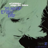 Al Hibbler: Al Hibbler Sings the Blues/Monday Every Day
