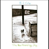 B.J. Cole: The  New Hovering Dog