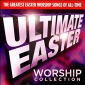 Various Artists: Ultimate Easter Worship [RCA]