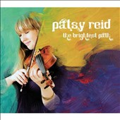 Patsy Reid: The Brightest Path