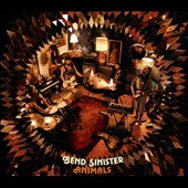 Bend Sinister (Canada): Animals [Digipak]