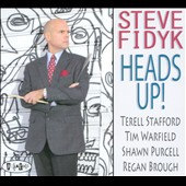 Steve Fidyk: Heads Up!
