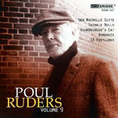 Poul Ruders Edition, Vol. 9: New Rochelle Suite; Twinkle Bells; Schrodinger's Cat; Romances; 13 Postludes / David Holzman, piano; David Starobin, guitar; Amalia Hall, violin et al.