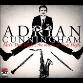 Adrian Cunningham: Ain't That Right! The Music of Neal Hefti [Digipak]