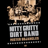 The Nitty Gritty Dirt Band: Mr. Bojangles