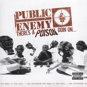 Public Enemy: There's a Poison Goin' On... [Bonus Tracks] [PA]
