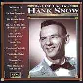 Hank Snow: Best of the Best