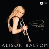 Paris - arrangements for trumpet of music by Satie, Legrand, Messiaen, Ravel, Piazzolla et al. / Alison Balson, trumpet; Guy Barker Orchestra