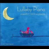 Lullaby Piano: Peaceful Classical Pieces