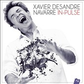 Xavier Desandre Navarre: In-Pulse [Digipak]
