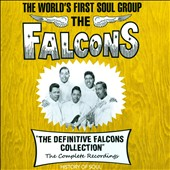 The Falcons: The Definitive Falcons Collection: The Complete Recordings [Box]