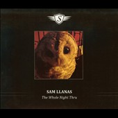 Sam Llanas: The  Whole Night Thru [Slipcase] *