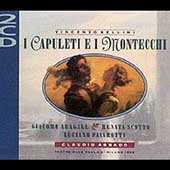 Bellini: I Capuleti e i Montecchi / Abbado, Scotto, et al
