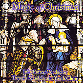 Magic of Christmas / Rutter, Toronto Mendelssohn Youth Choir