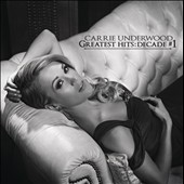Carrie Underwood: Greatest Hits: Decade #1 *