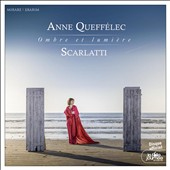 Scarlatti: Keyboard Sonatas 'Ombre et Lumie`re' / Anne Queffe´lec, piano