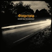 Gingerpig: Ghost On the Highway
