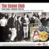 Various Artists: The  Scene Club, Ham Yard, London 1963-66: the Original Sound of Northern Soul, Popcorn and R&B [Digipak]
