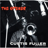 Curtis Fuller: The Opener