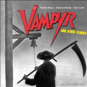 Chris Cutler/Giovanni Venosta/Roberto Musci: Vampyr and Other Stories