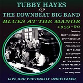 Downbeat Big Band/Tubby Hayes: Blues at the Manor 1959-60