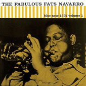Fats Navarro: The Fabulous Fats Navarro, Vol. 1