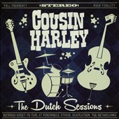 Cousin Harley: The Dutch Sessions