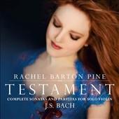 J.S. Bach: Complete Sonatas and Partitas for solo violin / Rachel Barton Pine, violin