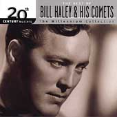 Bill Haley/Bill Haley & His Comets: 20th Century Masters - The Millennium Collection: The Best of Bill Haley & His Comets