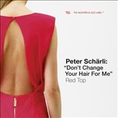 Peter Schärli: Red Top