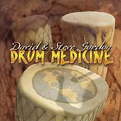 David & Steve Gordon: Drum Medicine