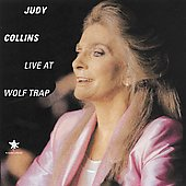 Judy Collins: Judy Collins Live at Wolf Trap